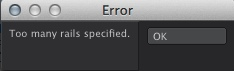 Error message: too many rails specified